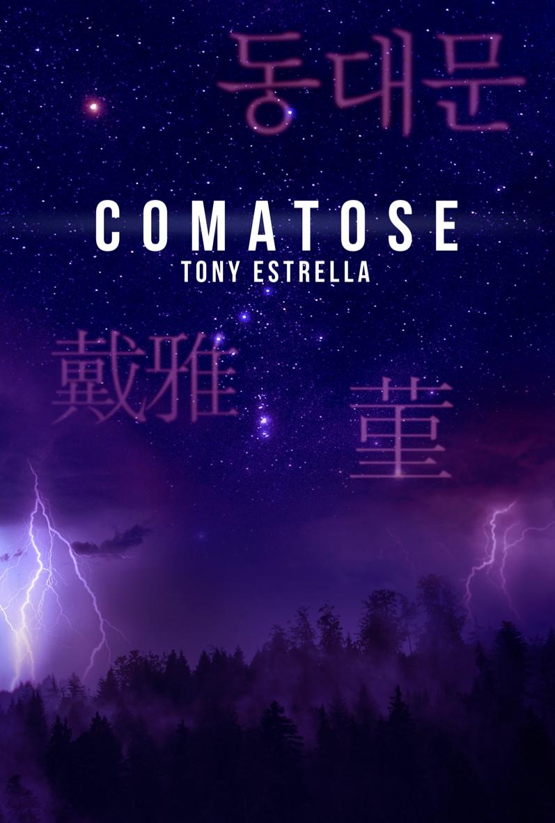 "Comatose: a book ""dreamt"" by Tony Estrella - Digital Health"